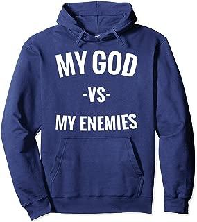 My God Vs My Enemies Hoodie