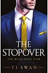 The Stopover (The Miles High Club Book 1) (English Edition) Format Kindle