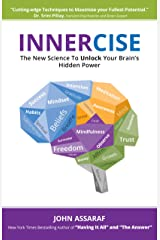 INNERCISE: The New Science to Unlock Your Brain's Hidden Power Kindle Edition