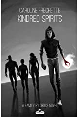 Kindred Spirits (Family by Choice Book 3) Kindle Edition