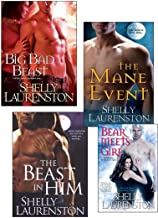 Shelly Laurenston Bundle: The Beast In Him, The Mane Event, Big Bad Beast & Bear Meets Girl (The Pride Series)
