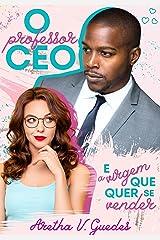 O professor CEO e a virgem que quer se vender (Os CEO's) eBook Kindle