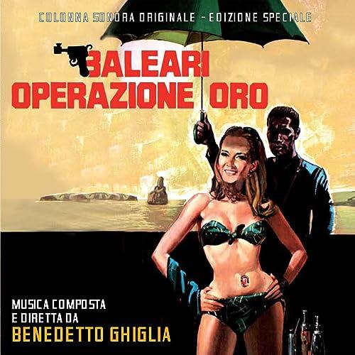 Baleari operazione oro (Soundtrack) di Benedetto Ghiglia su