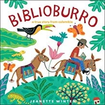 Biblioburro: A True Story from Colombia