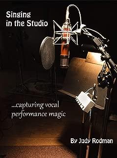 Singing In The Studio: ...capturing vocal performance magic