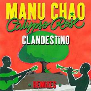 Clandestino (feat. Calypso Rose) (feat. Calypso Rose) (Remixes)