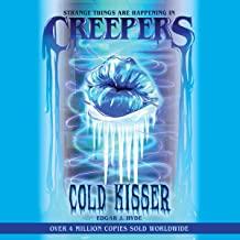 Cold Kisser: Creepers Horror Stories, Book 5