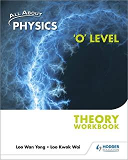 All About Physics 'O' Level Theory Workbook