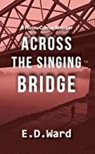 Across the Singing Bridge (Harry Circus Mystery Series Book 2)