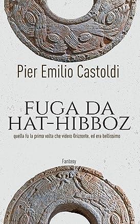 Fuga da Hat-Hibboz (Fantasy Vol. 1)