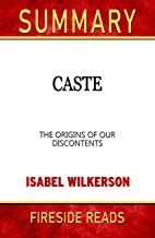 Summary of Caste: The Origins of Our Discontents: by Fireside Reads
