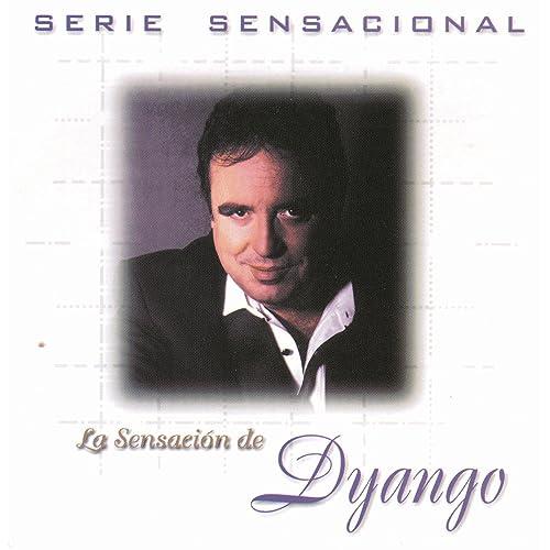 Lo Juro By Dyango On Amazon Music Amazon Com
