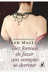 Dez formas de fazer um coração se derreter (Os Números do Amor Livro 2) eBook Kindle