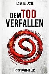 Dem Tod verfallen: Psychothriller Kindle Ausgabe