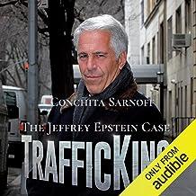 TrafficKing: The Jeffrey Epstein Case
