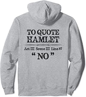 Stage Manager Actor Theatre Gifts - Shakespeare Hamlet Quote Pullover Hoodie