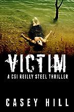 VICTIM (CSI Reilly Steel Book 2)