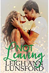 Not Leaving (Parker Siblings Series Book 2) Kindle Edition