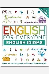 English for Everyone: English Idioms (English Edition) eBook Kindle