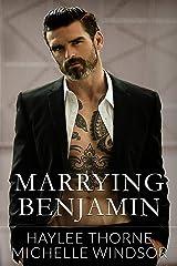 Marrying Benjamin Kindle Edition