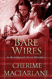 Bare Wires: A MacGrough Clan Novella