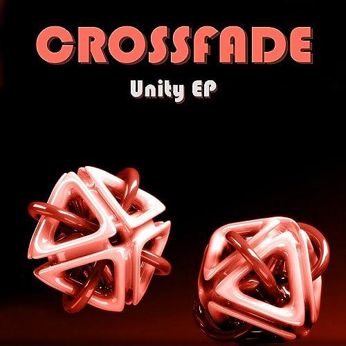 Unity EP by Crossfade on Amazon Music - Amazon com