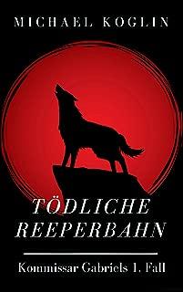 Tödliche Reeperbahn: Kommissar Gabriels 1. Fall (German Edition)