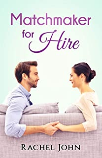 Matchmaker for Hire (Reality TV Romance Book 2)