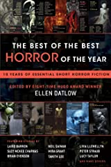 The Best of the Best Horror of the Year: 10 Years of Essential Short Horror Fiction Kindle Edition