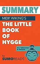 Summary of Meik Wiking's The Little Book of Hygge: Key Takeaways & Analysis