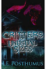 Critters Of Unusual Size Kindle Edition