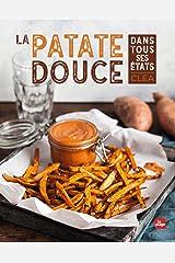 La patate douce dans tous ses états NED (Par ingrédient) Format Kindle