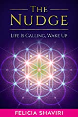 The Nudge: Life Is Calling, Wake Up Kindle Edition