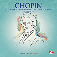 """Chopin: Nocturne No. 2 for Piano in F-Sharp Minor, Op. 15 """"Romance"""" (Digitally Remastered)"""