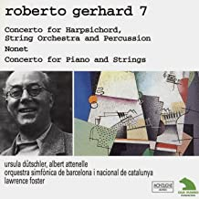 Gerhard: Concerto for Harpsichord, String Orchestra and Percussion - Nonet & Concerto for Piano and Strings