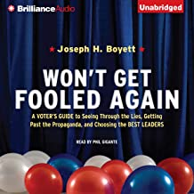 Won't Get Fooled Again: A Voter's Guide to Choosing the Best Leaders