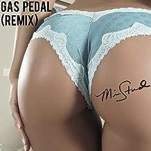 Gas Pedal (Remix) [Explicit]