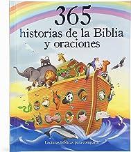 365 historias de la biblia y oraciones/ 365 Bible Stories and Prayers: Lecturas bíblicas para compartir/ Biblical Readings to Share (Spanish Edition)