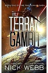 The Terran Gambit (Episode #1: The Pax Humana Saga) Kindle Edition