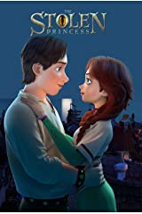 Stolen Princess: Screenplay Kindle Edition