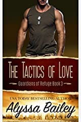 The Tactics of Love: Guardians of Refuge Book 3 Kindle Edition