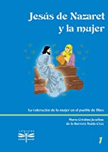 Jesús de Nazaret y la mujer (Spanish Edition)