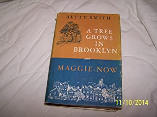 A Tree Grows in Brooklyn and Maggie-Now