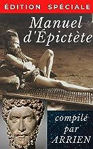 Manuel d'Épictète (Illustré) (French Edition)