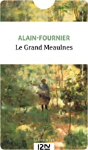 Le Grand Meaulnes (Classiques t. 14215) (French Edition)