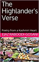 The Highlander's Verse: Poetry from a Kashmiri Heart
