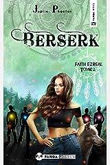 Berserk (Faith Ezreal t. 2) Format Kindle