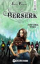 Berserk (Faith Ezreal t. 2)