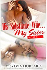 His Substitute Wife... My Sister Book Two Kindle Edition