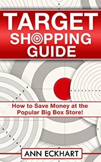 Target Shopping Guide (2019): How To Save Money at the Popul